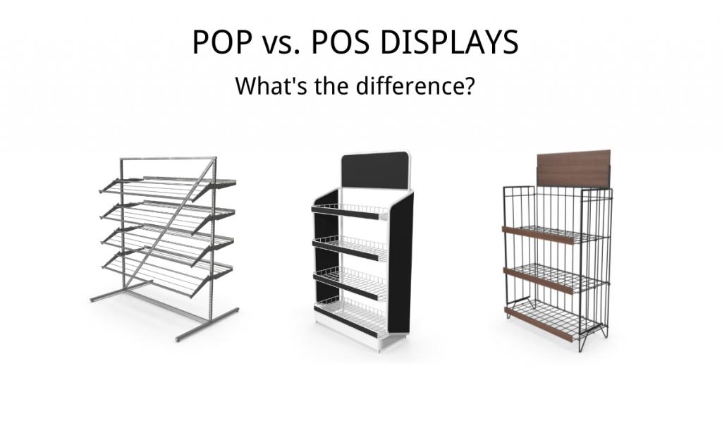 Pop Vs. Pos Displays